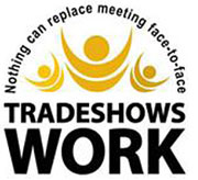 Nothing can replace meeting face-to-face. Tradeshows Work